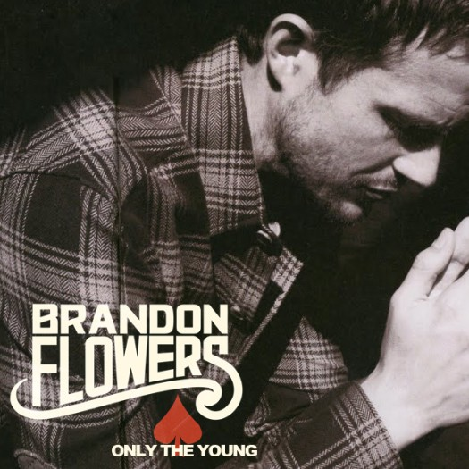 Brandon Flowers – Only The Young cd single album artwork single sexy hot