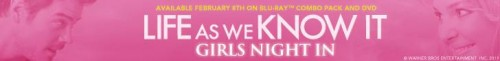 life as we know it girls night in guide katherine heigl rare josh duhamel sexy hot