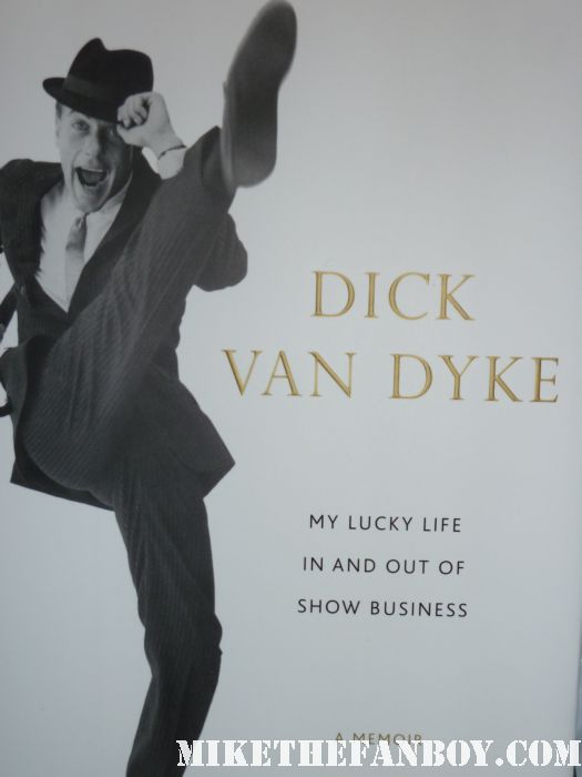 Dick Van Dyke My Lucky Life In and Out of Show Business autograph signed promo book signing the grove los angeles marry poppins hot promo 2011 aged ill rare mary show