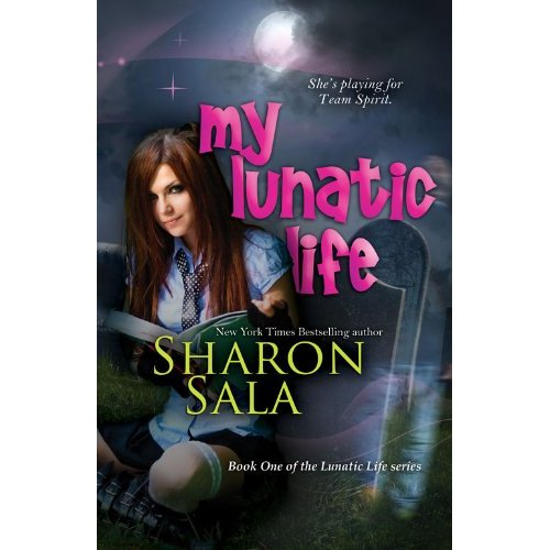 my Lunatic Life by Sharon Sala a new novel that deals with sexy witches the occult and vampires.... oh taylor lautner watch out!