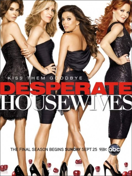 desperate housewives rare season 8 Eight kiss them goodbye promo poster teri hatcher marcia cross eva longoria rare hot sexy felicity huffman poster