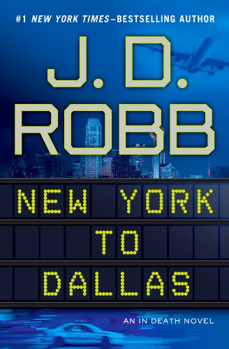 New York to Dallas (In Death #33) by J.D. Robb rare book jacket cover hot and sexy rare promo
