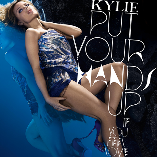 Kylie-Put-Your-Hands-Up-FanMade Kylie Minogue – Put Your Hands Up (If You Feel Love) cd single promo artwork cd single cover rare promo