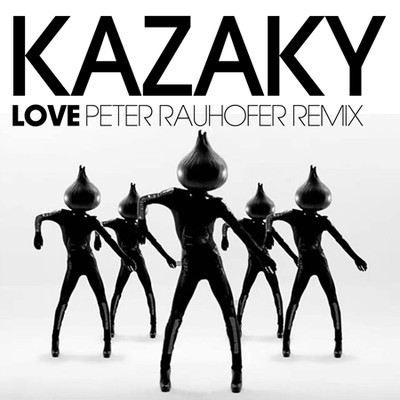Kazaky – Love (Peter Rauhofer Remix) rare cd single promo cover artwork rare promo