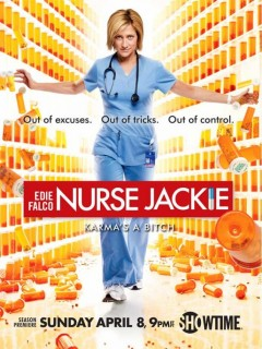 nurse jackie rare season 4 promo poster edie falco jackie peyton out of excuses out of time out of control season 4 4th season showtime promo poster