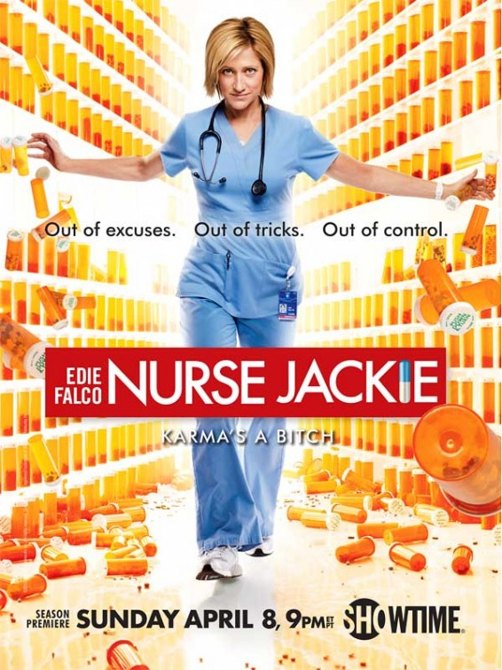 nurse jackie rare season 4 promo poster edie falco jackie peyton out of excuses out of time out of control season 4 4th season showtime promo poster