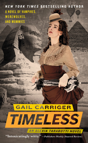 Timeless (Parasol Protectorate #5) by Gail Carriger rare book cover art dust jacket