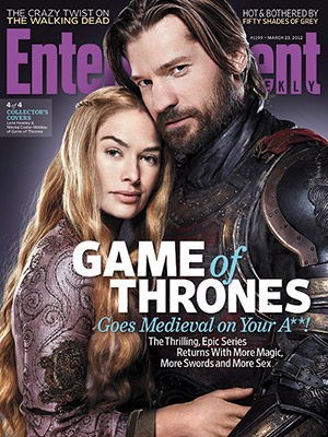 entertainment weekly magazine game of thrones magazine cover Jaime (Nikolaj Coster-Waldau) and Cersei (Lena Headey) hot sexy photo shoot rare promo