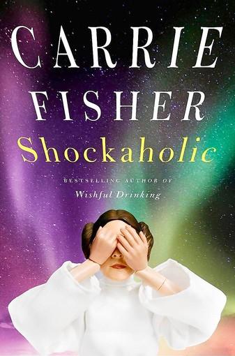 Carrie Fisher shockaholic rare book cover jacket book signing rare promo cover princess leia