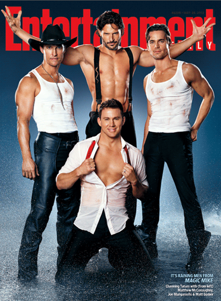 Magic Mike Stars sexy Channing Tatum Matt Bomer, Joe Manganiello, and Matthew McConaughey shirtless on the cover of Entertainment weekly sex pure sex