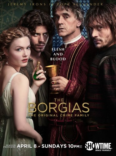 The-Borgias-Season-2-Poster-371x500 rare promo shotwimes season 2 rare promo jeremy irons Holliday Grainger hot sexy showtime series