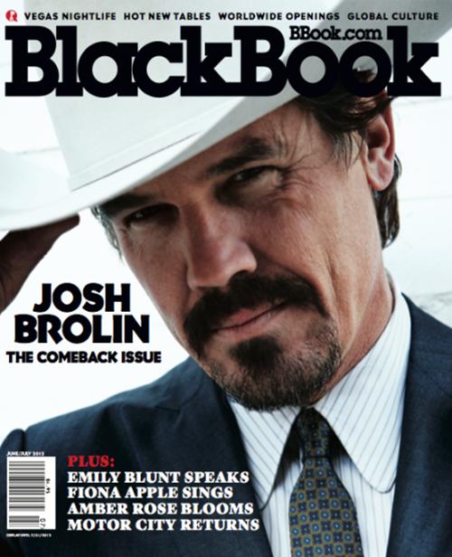 josh-brolin-blackbook-junejuly-2012- (6) Josh brolin rare magazine cover promo photo shoot cowboy rare hot rare promo men in black 3 milk true Grit