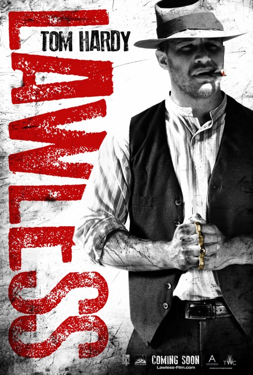 lawless_ver3 tom hardy rare lawless promo one sheet movie poster promo individual hot sexy western bane dark knight rises