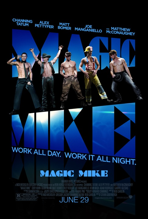 magic-mike-poster naked shirtless men channing tatum matt bomer alex pettyfer rare shirtless naked muscle abs