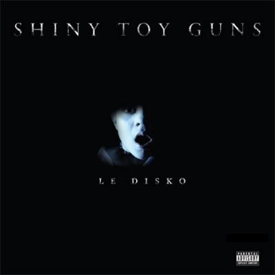 shiny-toy-guns-le-disko Le Disko - Shiny Toy Guns  rare promo cd single cover artwork rare promo