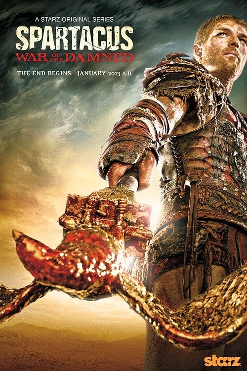 spartacus war of the damned promo teaser poster movie poster promo liam mcintyre hot sexy shirtless promo starz premiere date spartacus blood and sand
