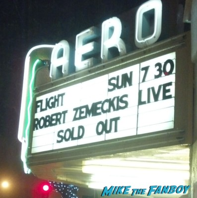 aero movie theater marquee for flight with a q and a by robert zemeckis back to the future director