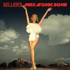 "The Killers – ""Miss Atomic Bomb"" cd single promo artwork cd single rare brandon flowers promo cover"