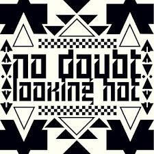 "No Doubt – ""Looking Hot"" cd single promo artwork cover hot sexy lead single push and shove gwen stefani"