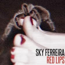 "Sky Ferreira – ""Red Lips"" cd single artwork cover rare hot sexy singer promo artwork top 15 singles 2012"