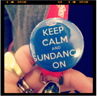 keep calm and sundance on photo sundance film festival 2013 button rare promo photo hot