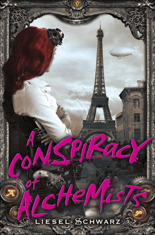 A Conspiracy of Alchemists (The Chronicles of Light and Shadow #1) by Liesel Schwarz book cover dust jacket rare