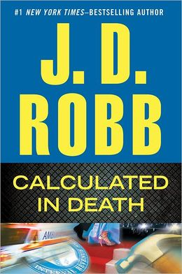 Calculated In Death (In Death #36) by J.D. Robb rare dust jacket logo rare promo