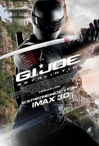 Snake Eyes New IMAX Poster for 'G.I. Joe: Retaliation' featuring Snake Eyes!