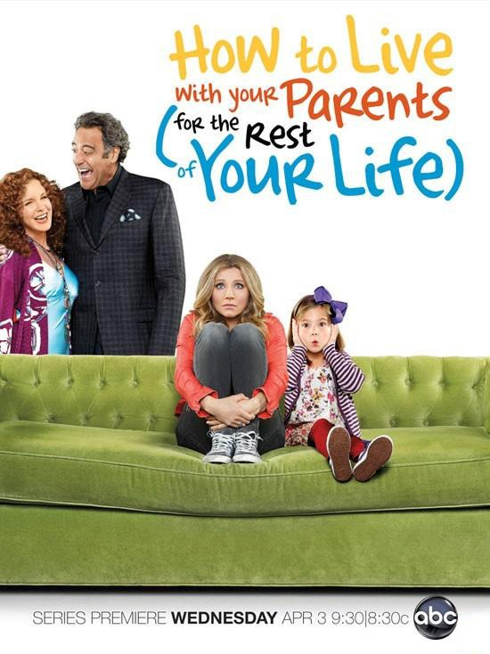How to live with your parents for the rest of your life promo poster abc rare  logo elizabeth perkins sarah chalke brad garretthow_to_live_with_your_parents_for_the_rest_of_your_life