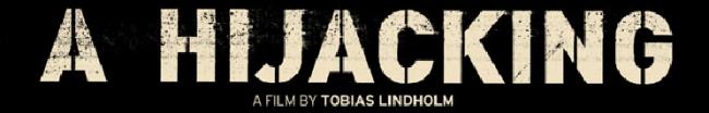 A Hijacking logo rare promo movie poster logo