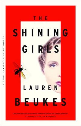 The-Shining-Girls-Mulholland-cover Lauren Beukes promo photo shoot the shining girls rare promo  Lauren Beukes by Casey Crafford