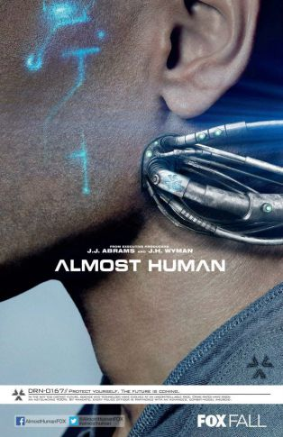 Almost human season 1 promo poster FOX Booth promo