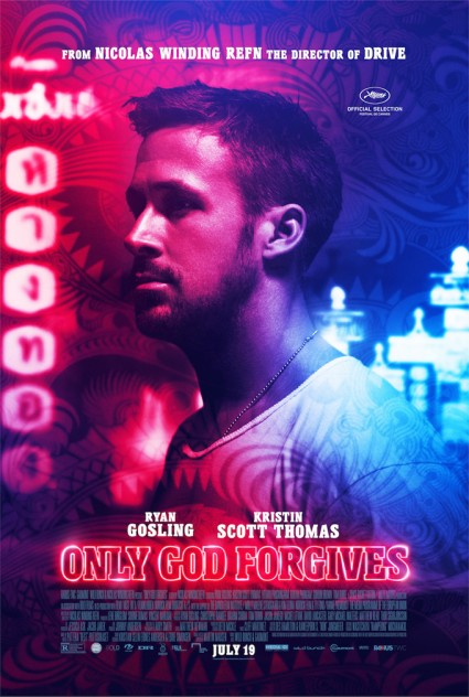 Only God forgives official movie poster Only God Forgives Only God Forgives Ryan gosling rare rpomo Ryan gosling beat to shit only god forgives