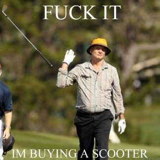 Bill murray fuck it I'm buying a scooter gif