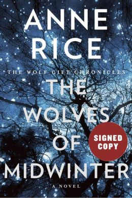 anne rice signed autograph the wolves of midwinter signed book cover rare