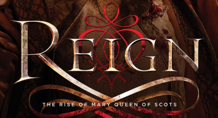 Reign logo rare CW promo still photo poster reign one sheet movie poster key art rare mary queen of scotts