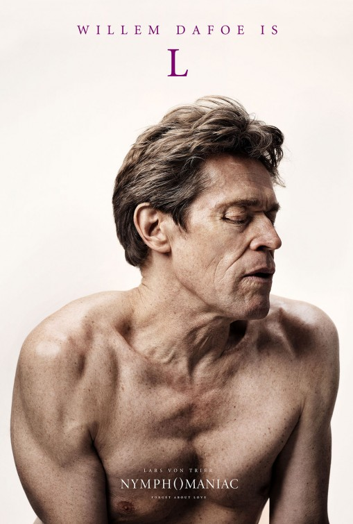 willem dafoe naked nymphomaniac poster _ver12