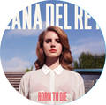 lana del rey born to die picture disc -120