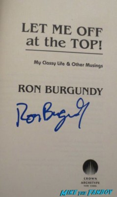 ron burgendy signed autograph book rare ron burgundy book signing let me off at the top will ferrell signing autographs let me off at the top by ron burgundy book signing rare