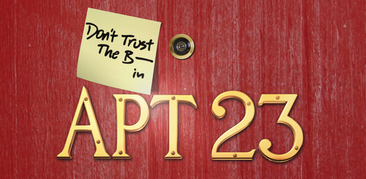 don't trust the B- In apartment 23 logo