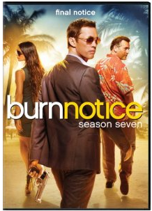 burn notice season 7 dvd cover http://www.amazon.com/Burn-Notice-Season-Jeffrey-Donovan/dp/B00E8OMZGG/ref=sr_1_1?ie=UTF8&qid=1387611114&sr=8-1&keywords=burn+notice+season+7