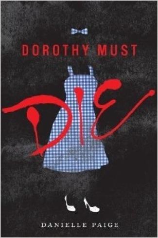 Dorothy Must Die 2
