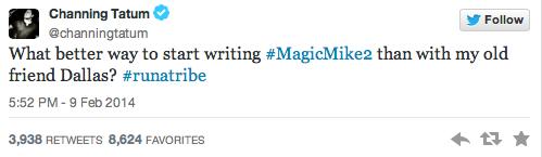 Channing tatum writing Magic Mike 2
