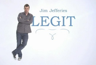 Legit season one promo review jim jefferies 4