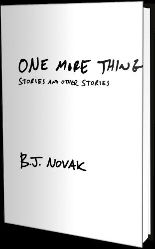 OneMoreThing BJ Novak