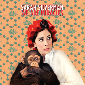 SarahSilverman_WeAreMiracles_1500