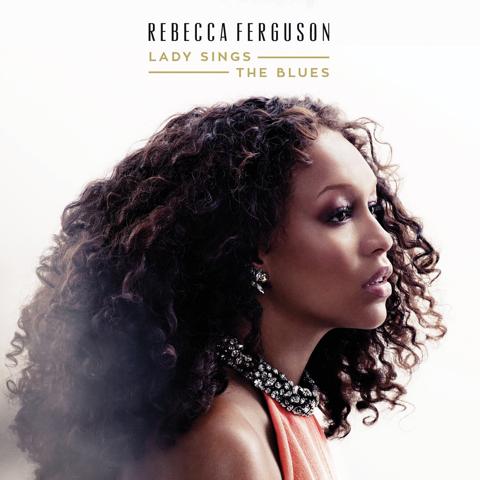 Rebecca-Ferguson-Lady-Signs-The-Blues-2015-1500x1500