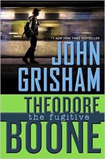 john grisham the fugitive theodore boone book