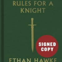 ethan hawke Rules for a Knight