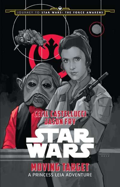 JOURNEY TO STAR WARS: THE FORCE AWAKENS: MOVING TARGET: A PRINCESS LEIA ADVENTURE.By Cecil Castellucci and Jason Fry.Illustrated by Phil Noto.Disney LucasFilm Press.On sale: September, 4, 2015.Price: $12.99 US/$13.99 CAN.ISBN: 978-1-4847-2497-2/eBook: 978-1-4847-2501-6.Ages: 10 ? 14.Available: Wherever books and eBooks are sold.Short Description: In this story, set between Star Wars: The Empire Strikes Back and Star Wars: Return of the Jedi, Princess Leia must lead a ragtag group of rebels on a treacherous decoy mission against the evil Galactic Empire..Long Description: Reeling from their disastrous defeat on Hoth, the heroic freedom fighters of the REBEL ALLIANCE have scattered throughout space, pursued by the agents of the sinister GALACTIC EMPIRE. One rebel task force protects PRINCESS LEIA, bearing her in secrecy from star to star. As the last survivor of Alderaan?s House of Organa, Leia is a symbol of freedom, hunted by the Empire she has opposed for so long. The struggle against imperial tyranny has claimed many rebel lives. As the Empire closes in, Leia resolves to make a sacrifice of her own, lest the cause of freedom be extinguished from the galaxy?.